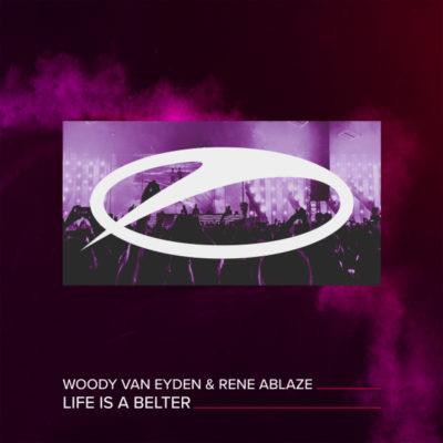 Woody van Eyden & Rene Ablaze - Life Is A Belter