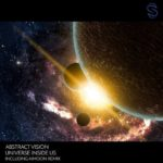 Abstract Vision – Universe Inside Us (incl. Aimoon Remix)