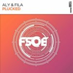 Aly & Fila – Plucked