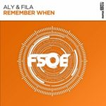 Aly & Fila – Remember When