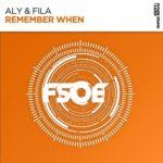 Aly & Fila – Remember When