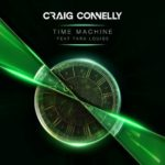 Craig Connelly feat. Tara Louise – Time Machine