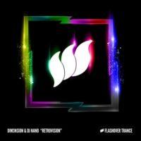 DIM3NSION & DJ Nano - Retrovision