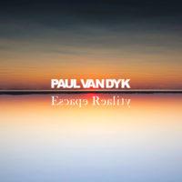 Paul van Dyk - Escape Reality