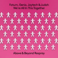 Fatum, Genix, Jaytech & Judah - We're All In This Together (Above & Beyond Respray)