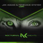 Jak Aggas & Renegade System – Loki