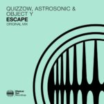 Quizzow, AstroSonic & Object Y – Escape