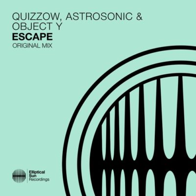 Quizzow, AstroSonic & Object Y - Escape