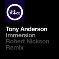 Tony Anderson - Immersion (Robert Nickson Remix)
