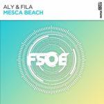 Aly & Fila – Mesca Beach