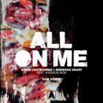 Armin van Buuren & Brennan Heart feat. Andreas Moe – All On Me (RAM Remix)