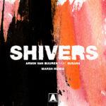 Armin van Buuren feat. Susana – Shivers (Marsh Remix)