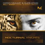 Ciaran McAuley & Clare Stagg – All I Want (Mark Sherry Remix)