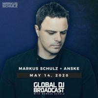 Global DJ Broadcast (14.05.2020) with Markus Schulz & Anske