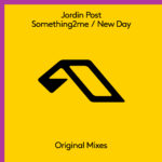 Jordin Post – Something2me / New Day