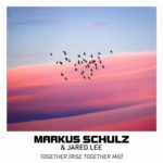 Markus Schulz & Jared Lee – Together