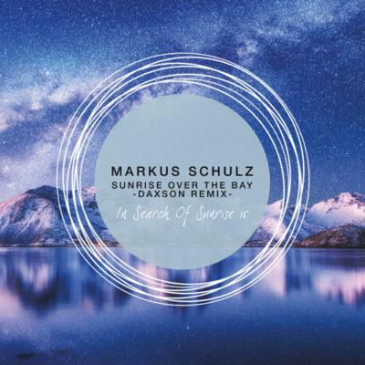 Markus Schulz - Sunrise Over The Bay (Daxson Remix)