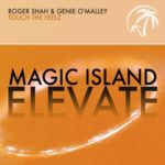 Roger Shah & Genie O'Malley – Touch The Feelz