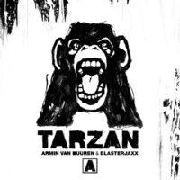 Armin van Buuren & Blasterjaxx - Tarzan