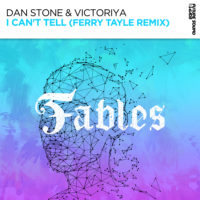 Dan Stone & Victoriya - I Can't Tell (Ferry Tayle Remix)