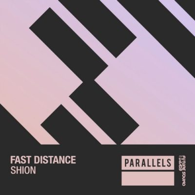 Fast Distance - Shion