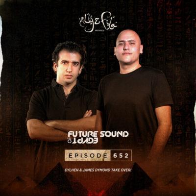 Future Sound of Egypt 652 (03.06.2020) with Dylhen & James Dymond
