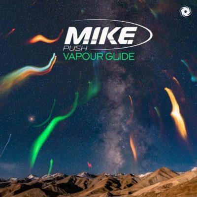M.I.K.E Push - Vapour Glide