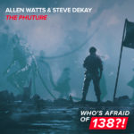 Allen Watts & Steve Dekay – The Phuture