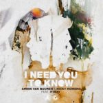 Armin van Buuren & Nicky Romero feat. Ifimay – I Need You To Know