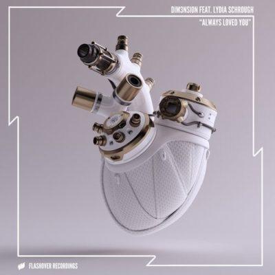 DIM3NSION feat. Lydia Schrough - Always Loved You