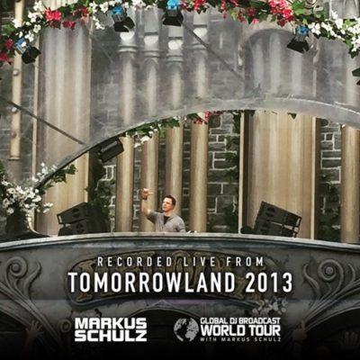 Global DJ Broadcast: World Tour - Tomorrowland Flashback (02.07.2020) with Markus Schulz