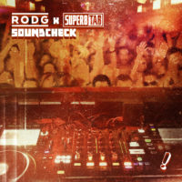 Rodg x Super8 & Tab - Soundcheck