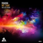 Vimana – We Came (Sneijder Remix)