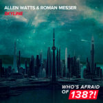 Allen Watts & Roman Messer – Skyline