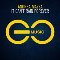 Andrea Mazza - It Can't Rain Forever