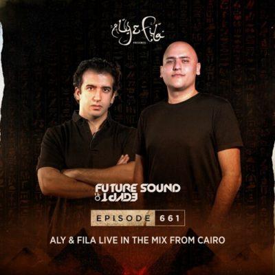 Future Sound of Egypt 661 (05.08.2020) with Aly & Fila