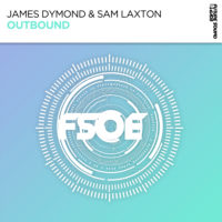 James Dymond & Sam Laxton - Outbound