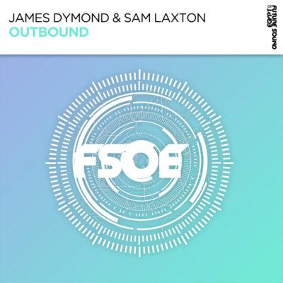 James Dymond & Sam Laxton - Outbound