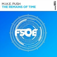 M.I.K.E. Push - The Remains Of Time