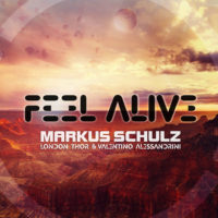 Markus Schulz, London Thor & Valentino Alessandrini - Feel Alive