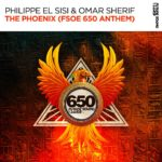 Philippe El Sisi & Omar Sherif – The Phoenix (FSOE 650 Anthem)