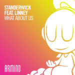 STANDERWICK feat. Linney – What About Us