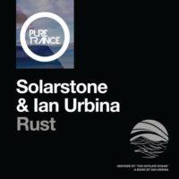 Solarstone & Ian Urbina – Rust