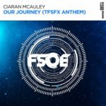 Ciaran McAuley – Our Journey (TFSFX Anthem)