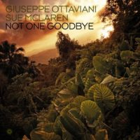 Giuseppe Ottaviani & Sue McLaren - Not One Goodbye