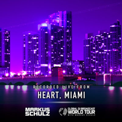 Global DJ Broadcast: World Tour - Miami (03.09.2020) with Markus Schulz