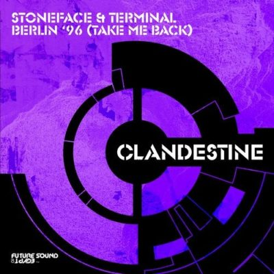 Stoneface & Terminal - Berlin '96 (Take Me Back)