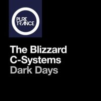 The Blizzard & C-Systems - Dark Days