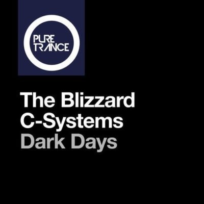The Blizzard & C-Systems - Dark Days