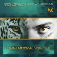 Ciaran McAuley & Siskin with Geronimo - Light Up Love